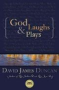 God Laughs & Plays Churchless Sermons in Response to the Preachments of the Fundamentalist R...