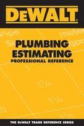 Dewalt Plumbing Estimating Professional Reference