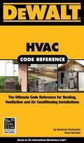DEWALT  HVAC Code Reference: Based on the International Mechanical Code (Dewalt Trade Refere...
