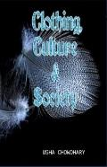 Clothing, Culture and Society
