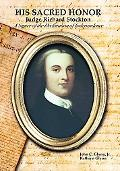 His Sacred Honor Judge Richard Stockton A Signer of the Declaration of Independence
