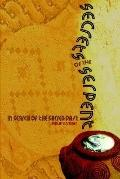 Secrets of the Serpent In Search of the Sacred Past