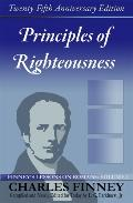 Principles of Righteousness Finney's Lessons on Romans
