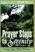 Prayer Steps to Serenity Daily Quiet Time Edition Daily Quiet Time