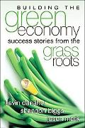 Building the Green Economy Success Stories from the Grassroots