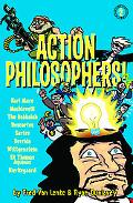 Action Philosophers! 2 The Lives and Thoughts of History's A-list Brain Trust