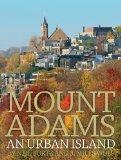 Mount Adams: An Urban Island