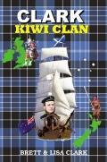 Clark Kiwi Clan : Scotland, Australia and New Zealand