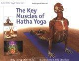 Scientific Keys Volume 1: The Key Muscles of Hatha Yoga