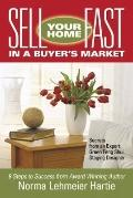 Sell Your Home Fast in a Buyer's Market : Secrets from an Expert Green Feng Shui Staging Expert