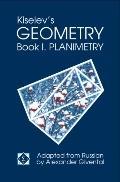 Kiselev's Geometry: Book I. Planimetry