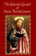 Gnostic Gospel of Bartholomew