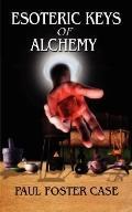 Esoteric Keys Of Alchemy