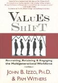 Values Shift, 2nd Edition