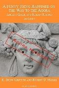 Funny Thing Happened on the Way to the Agora : Ancient Greek and Roman Humour - 2nd Edition:...
