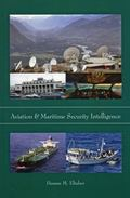 Aviation and Maritime Security Intelligence