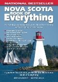 Nova Scotia Book of Everything: Everything You Wanted to Know About Nova Scotia and Were Goi...