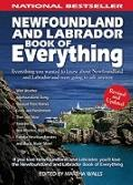 Newfoundland and Labrador Book of Everything: Everything You Wanted to Know About Newfoundla...