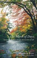 March of Days : Optimistic Realism Through the Seasons of Life