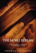 The Noble Berean, Vol. 1