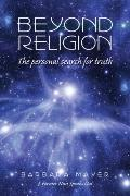 Beyond Religion: The Personal Search for Truth