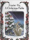 Frazier Fir, a Christmas Fable