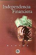 Independencia Financiera/ Financial Freedom