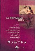 Ese Elixir Llamado Amor/ That Elixir Called Love