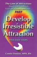Law of Attraction Develop Irresistible Attraction