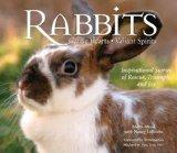 Rabbits: Gentle Hearts, Valiant Spirits