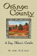 Orange County, a Day Hiker's Guide