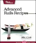 More Rails Recipes 72 New Ways to Build Stunning Rails Apps