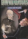 Graphic Classics, Volume 16: Oscar Wilde