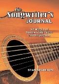 Songwriter's Journal: 52 Weeks of Songwriting Ideas and Inspiration
