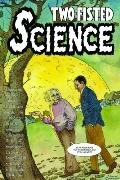Two Fisted Science: Stories About Scientists