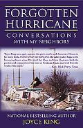 Forgotten Hurricane Conversations With My Neighbors