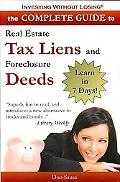 Complete Guide to Real Estate Tax Liens and Foreclosure Deeds: Learn in 7 DaysInvesting with...