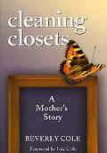 Cleaning Closets: A Mother's Story