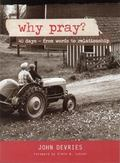 Why Pray? (red) : 40 Days - from Words to Relationship
