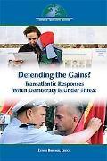 Defending the Gains? Transatlantic Responses When Democracy Is Under Threat