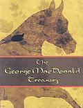 George McDonald Treasury: Princess and the Goblin, Princess and Curdie, Light Princess, Phan...