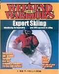 Weekend Warrior's Guide to Expert Skiing Introducing the Innovative New Sits Approach to Skiing