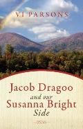 Jacob Dragoo and our Susanna Bright Side