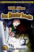 Will Allen and the Great Monster Detective, Vol. 1