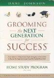 Grooming the Next Generation for Success: Home Study Program (1 Workbook, 5 Audio CDs, 2-DVD...