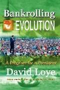 Bankrolling Evolution: Money, Science, and Politics