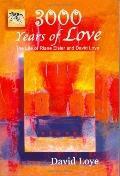3,000 Years of Love: The Life of Riane Eisler and David Loye