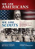 We Are Americans, We Are Scouts