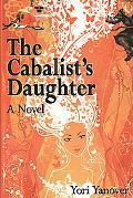 The Cabalist's Daughter: A Novel of Practical Messianic Redemption