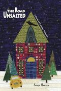 Road Unsalted : A Novel of Carding, Vermont